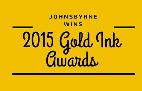 JohnsByrne Wins 2015 Gold Ink Awards